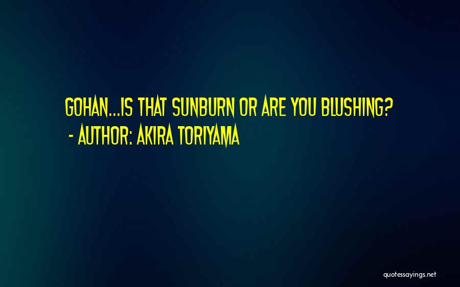 Best Funny Crush Quotes By Akira Toriyama