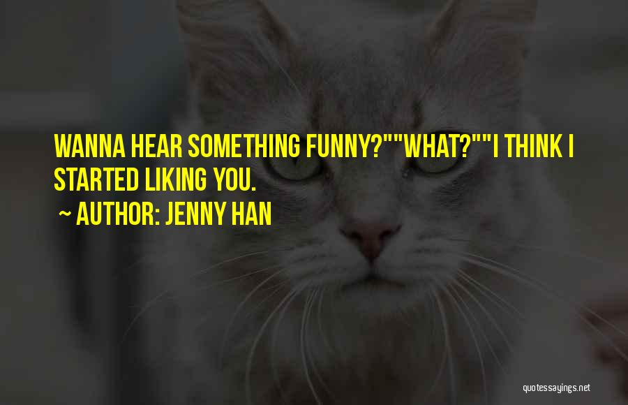 Best Funny Crush Quotes By Jenny Han