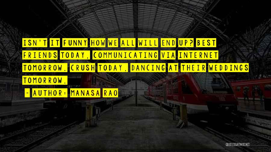 Best Funny Crush Quotes By Manasa Rao