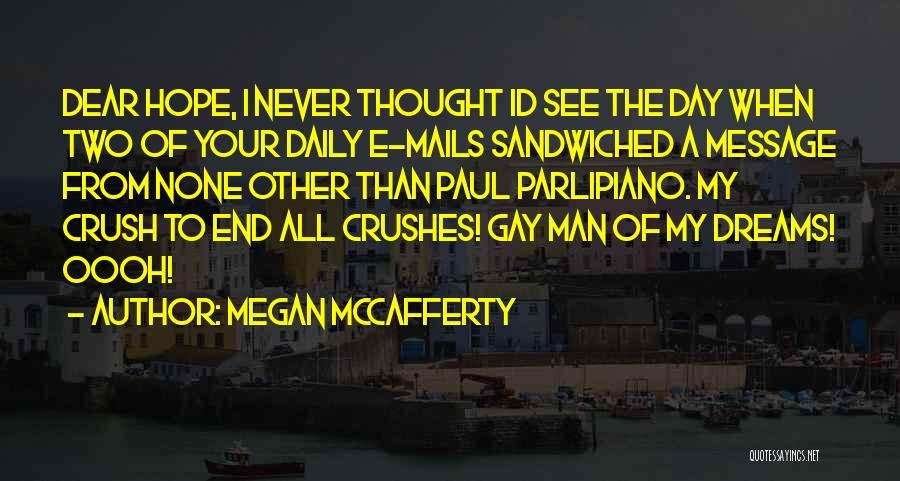 Best Funny Crush Quotes By Megan McCafferty