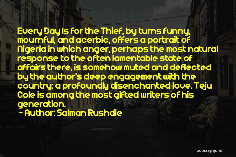 Best Funny Engagement Quotes By Salman Rushdie
