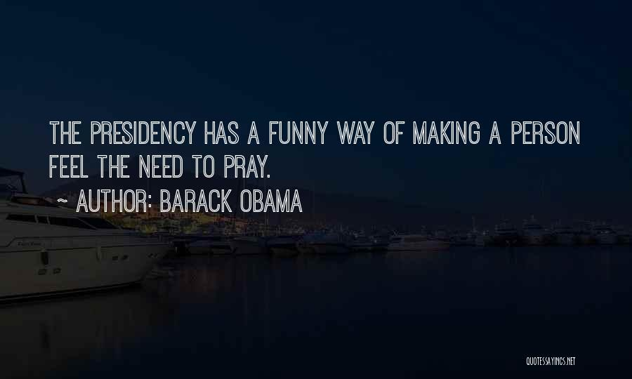 Best Funny Obama Quotes By Barack Obama