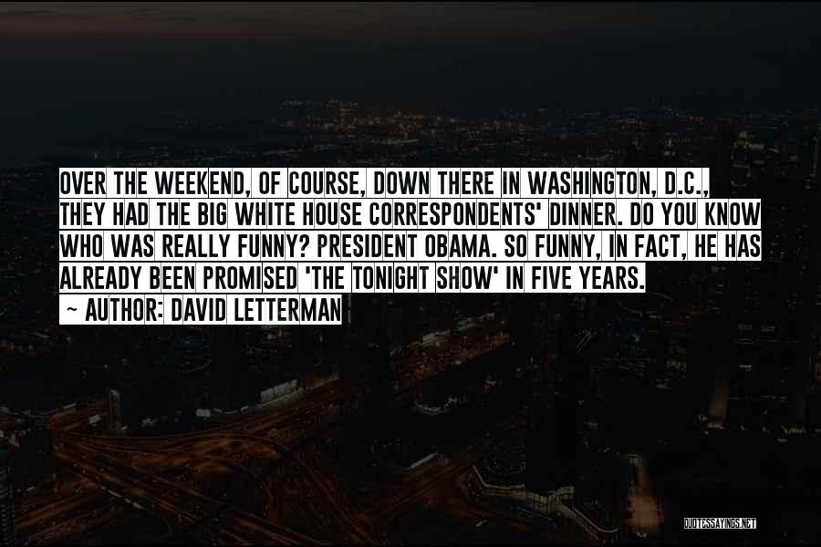 Best Funny Obama Quotes By David Letterman