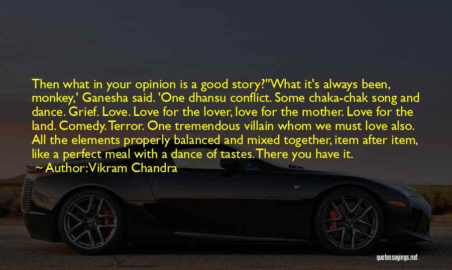 Best Ganesha Quotes By Vikram Chandra