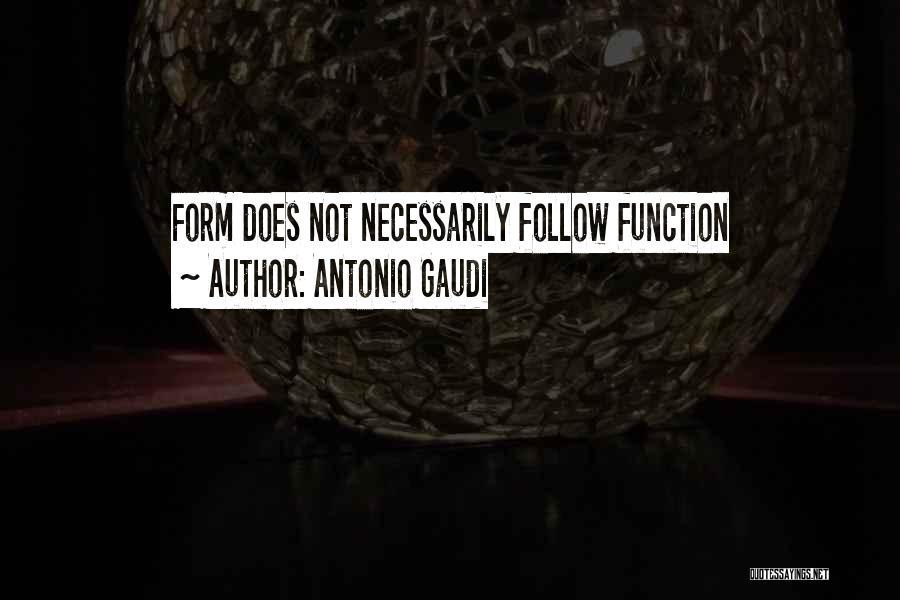 Best Gaudi Quotes By Antonio Gaudi