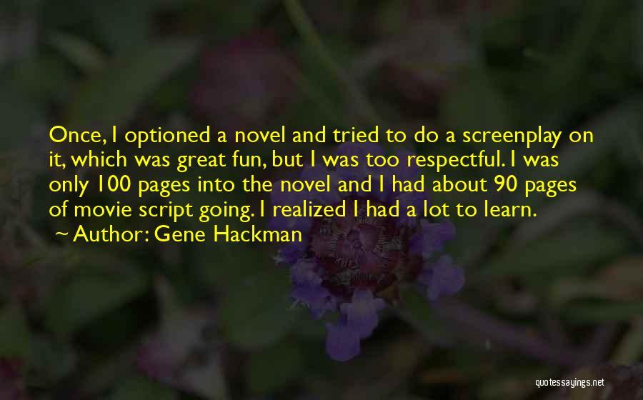 Best Gene Hackman Movie Quotes By Gene Hackman