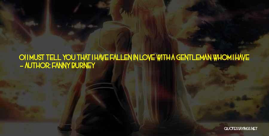 Best Gentleman Picture Quotes By Fanny Burney