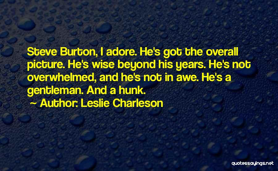 Best Gentleman Picture Quotes By Leslie Charleson