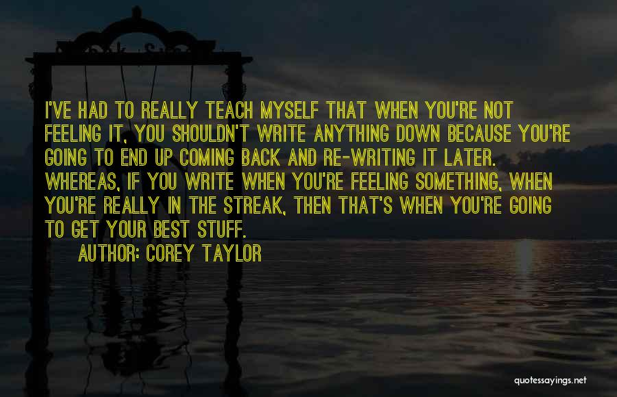 Best Get Back Up Quotes By Corey Taylor