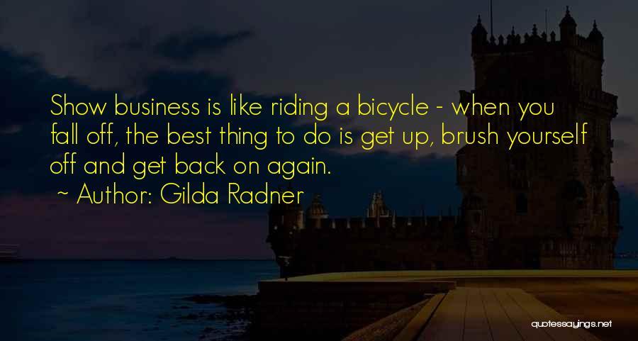 Best Get Back Up Quotes By Gilda Radner