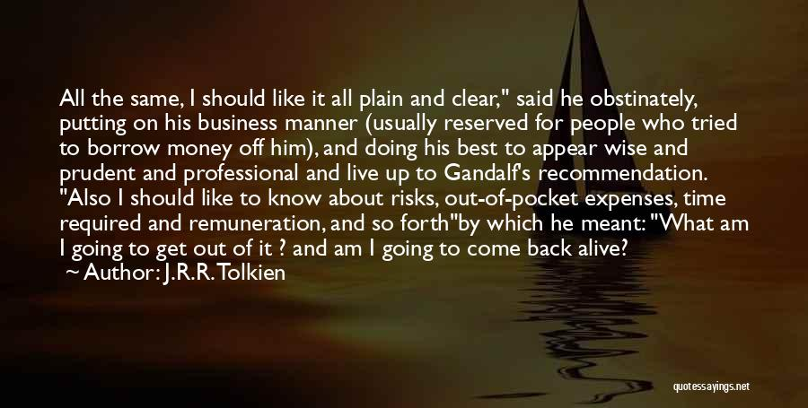 Best Get Back Up Quotes By J.R.R. Tolkien