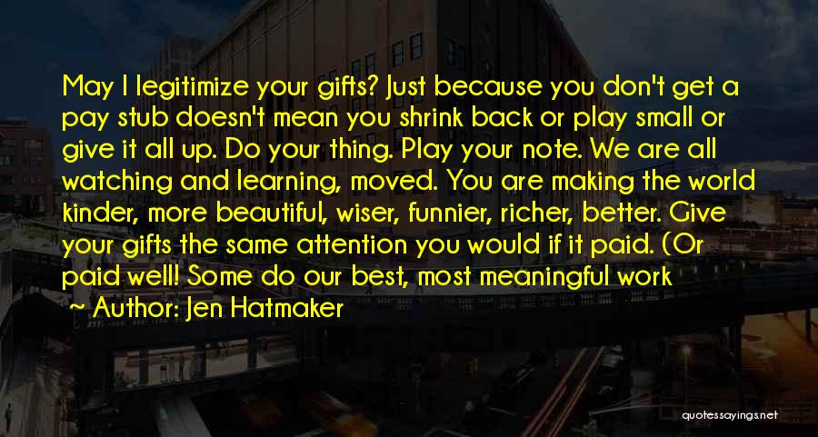Best Get Back Up Quotes By Jen Hatmaker
