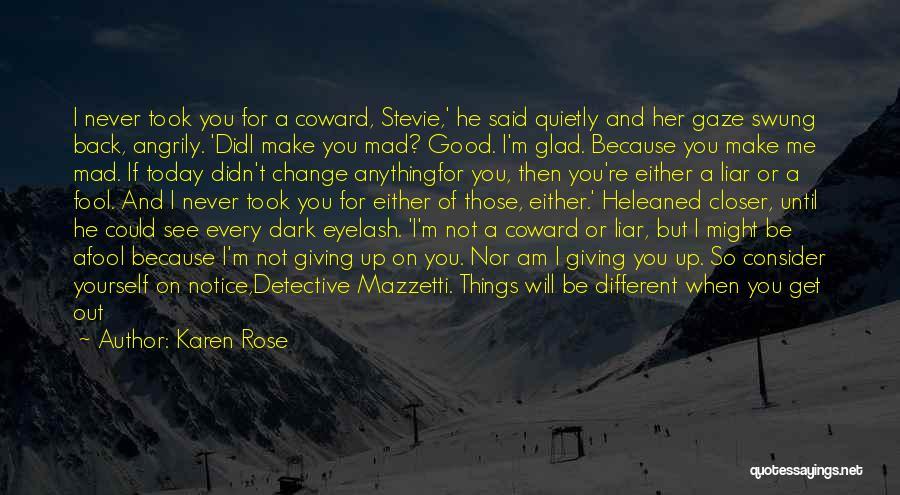 Best Get Back Up Quotes By Karen Rose