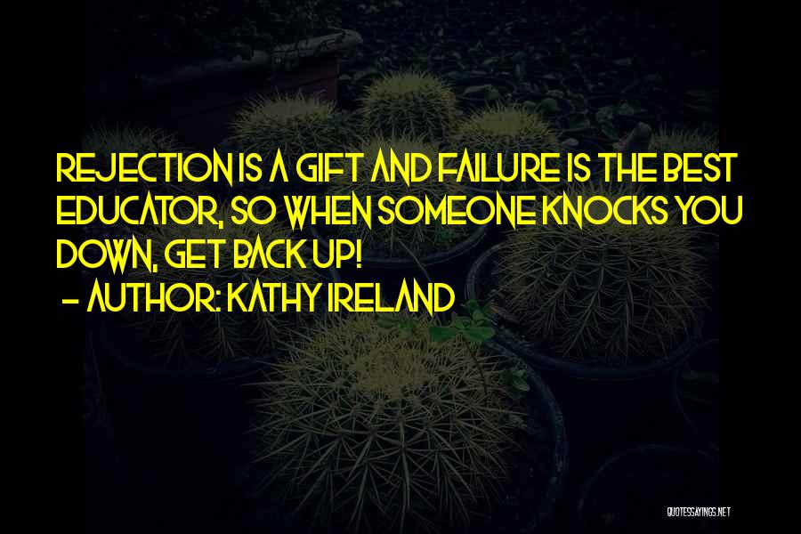 Best Get Back Up Quotes By Kathy Ireland