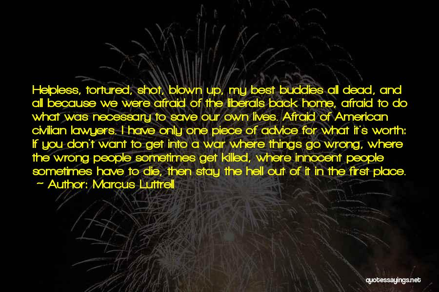 Best Get Back Up Quotes By Marcus Luttrell