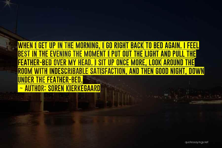 Best Get Back Up Quotes By Soren Kierkegaard