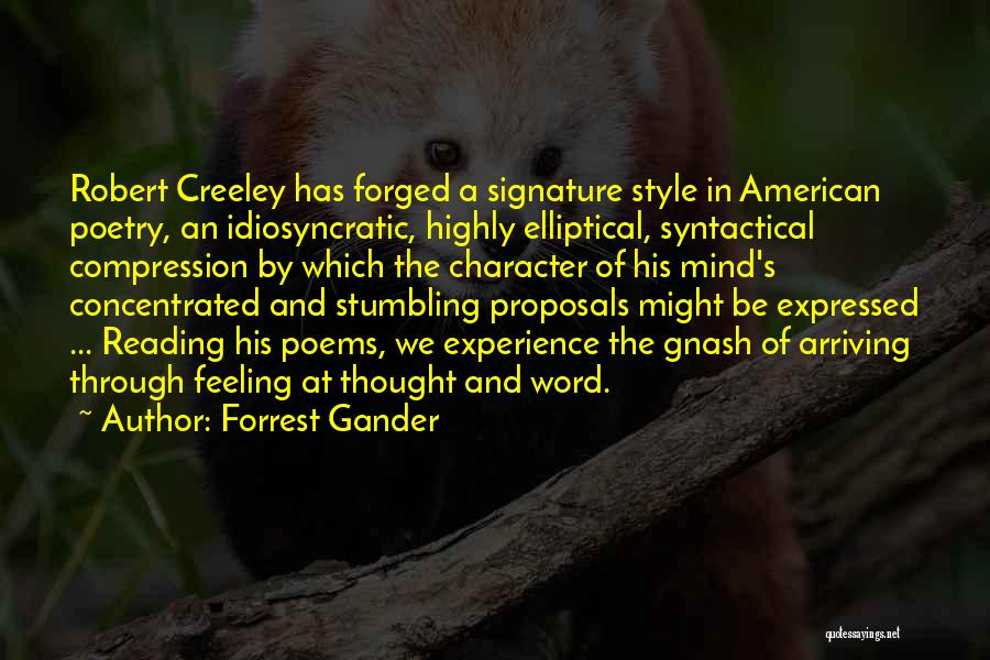 Best Gnash Quotes By Forrest Gander