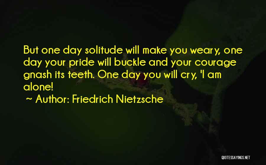 Best Gnash Quotes By Friedrich Nietzsche