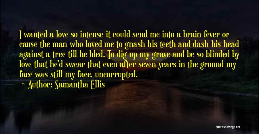Best Gnash Quotes By Samantha Ellis