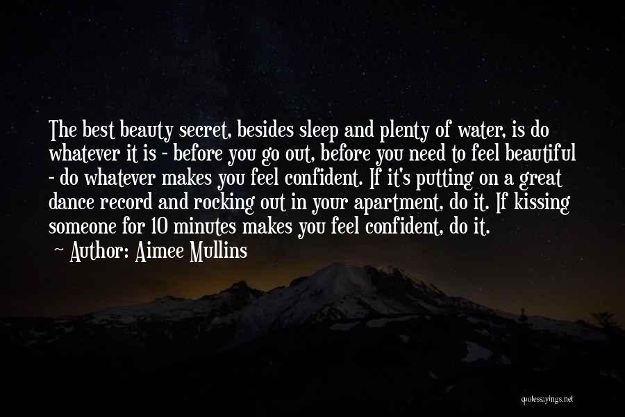 Best Go To Sleep Quotes By Aimee Mullins
