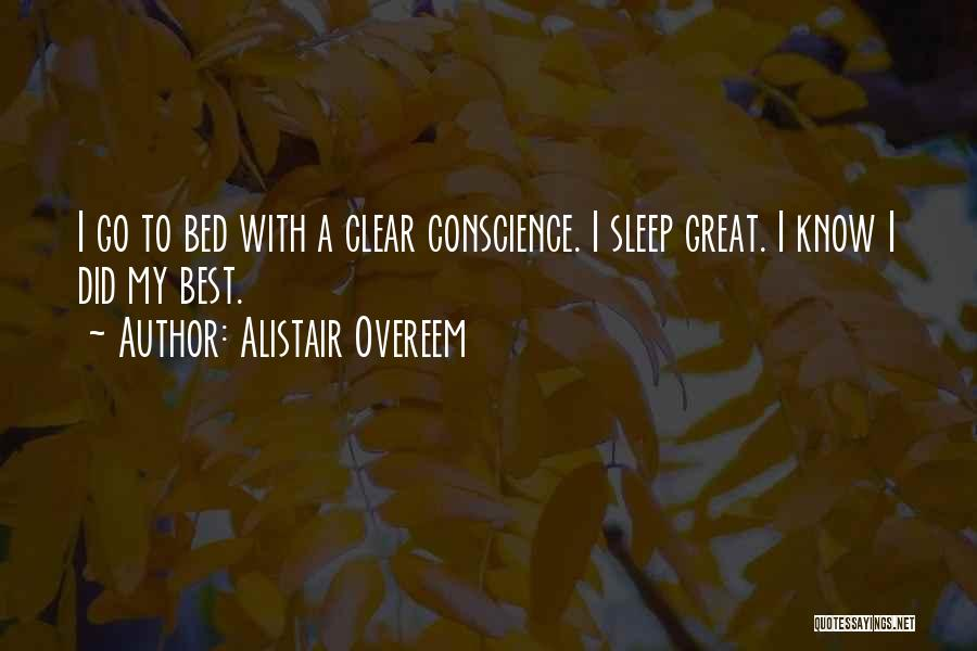 Best Go To Sleep Quotes By Alistair Overeem