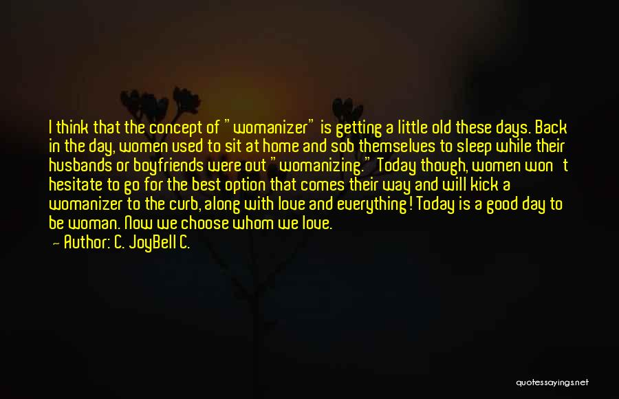 Best Go To Sleep Quotes By C. JoyBell C.