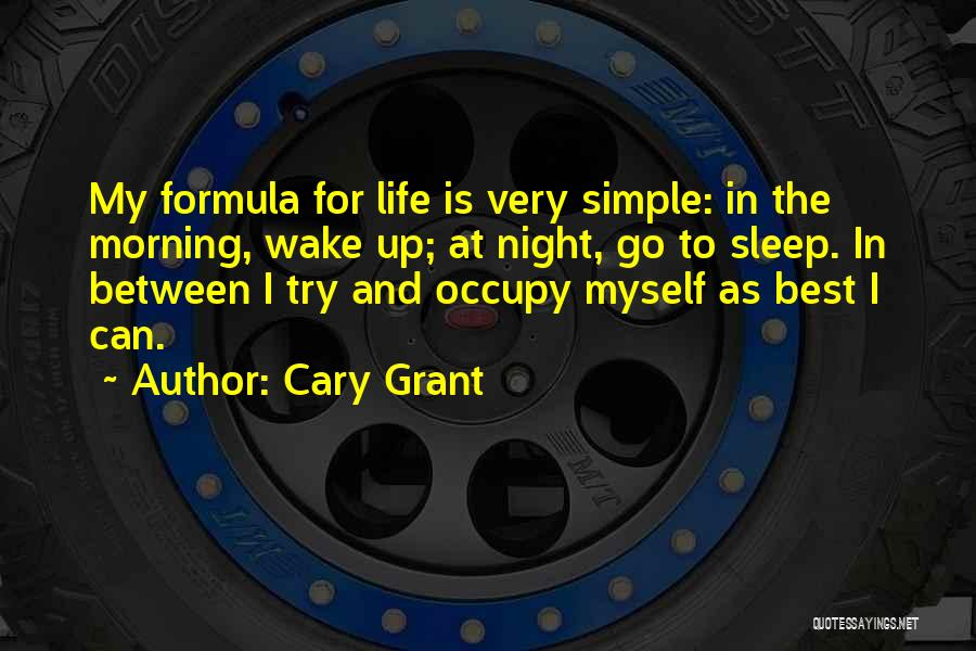 Best Go To Sleep Quotes By Cary Grant