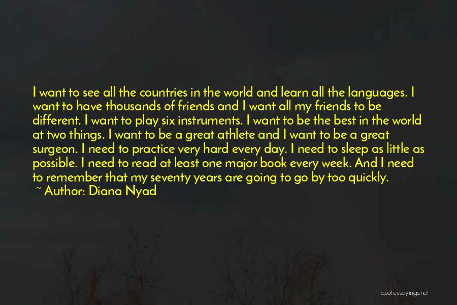 Best Go To Sleep Quotes By Diana Nyad