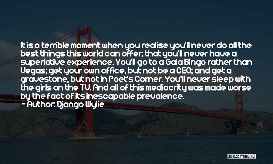 Best Go To Sleep Quotes By Django Wylie