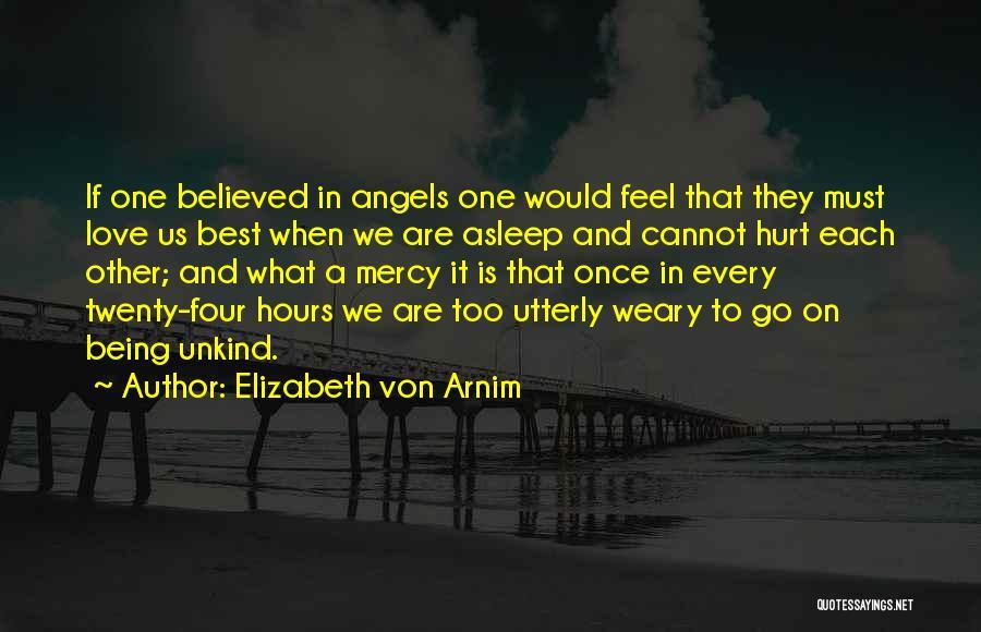 Best Go To Sleep Quotes By Elizabeth Von Arnim