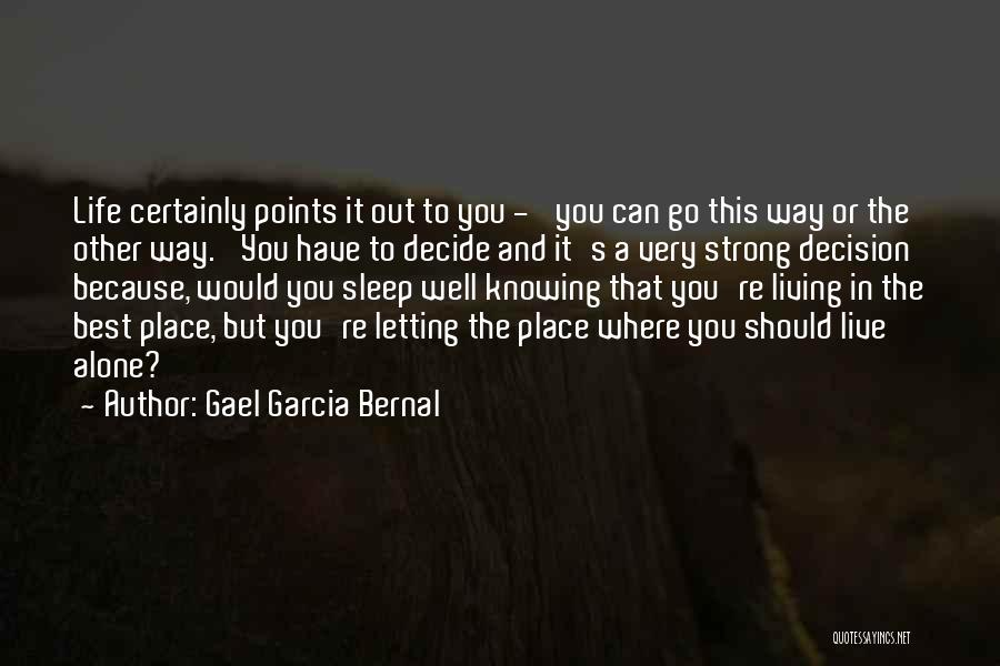 Best Go To Sleep Quotes By Gael Garcia Bernal