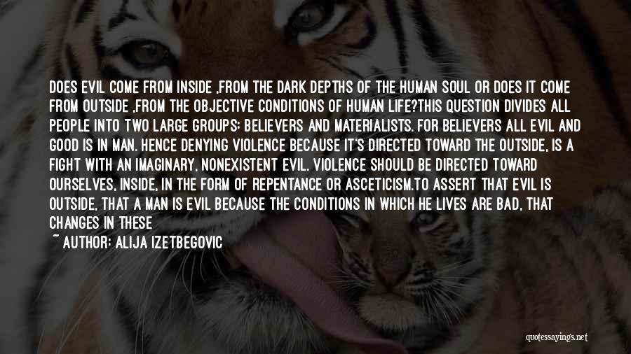 Best Godless Quotes By Alija Izetbegovic