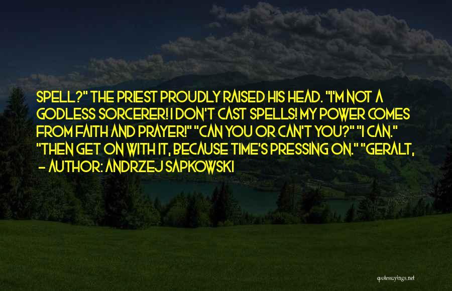Best Godless Quotes By Andrzej Sapkowski