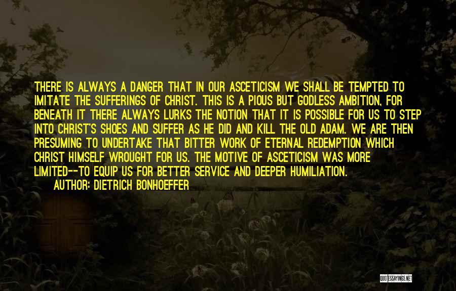 Best Godless Quotes By Dietrich Bonhoeffer