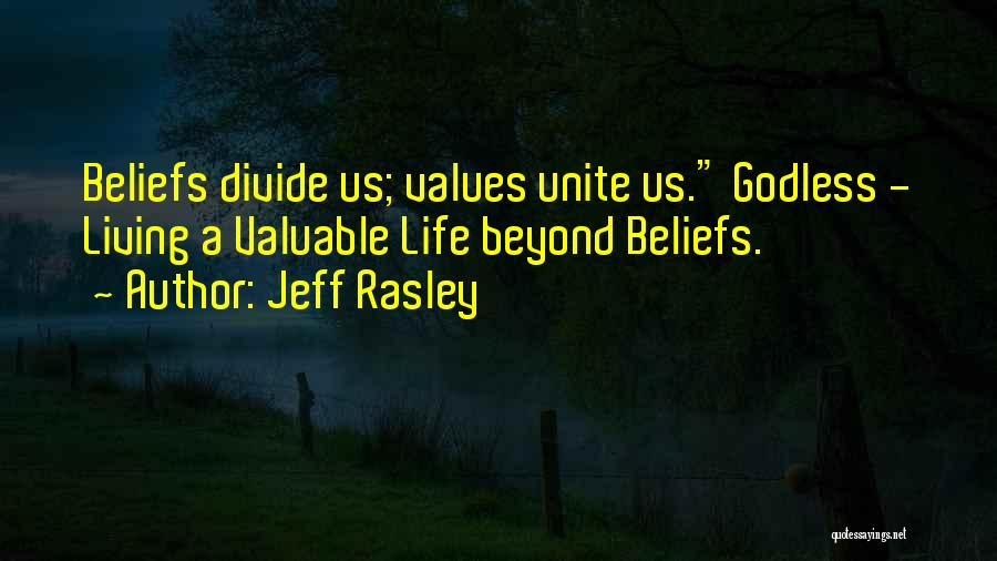 Best Godless Quotes By Jeff Rasley