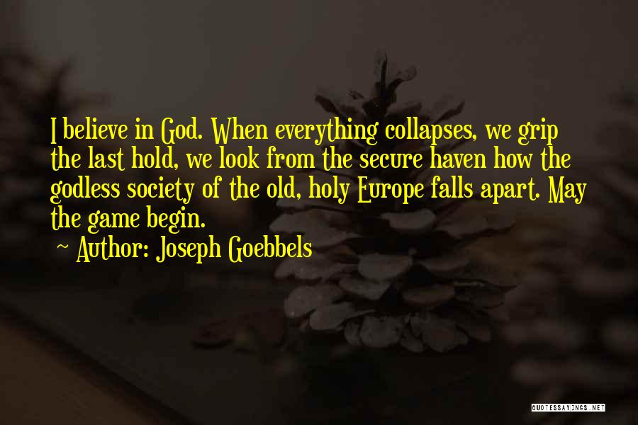Best Godless Quotes By Joseph Goebbels
