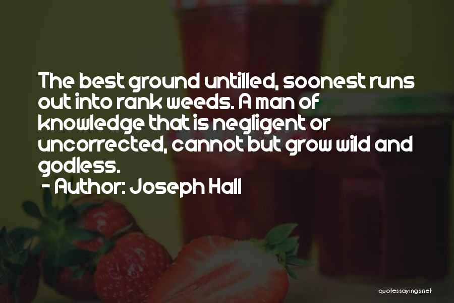 Best Godless Quotes By Joseph Hall