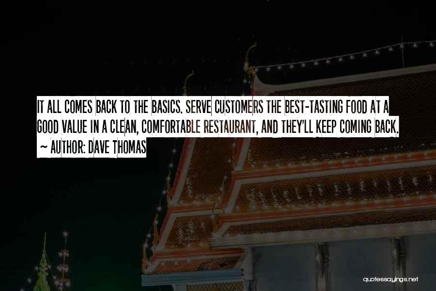 Best Good Food Quotes By Dave Thomas