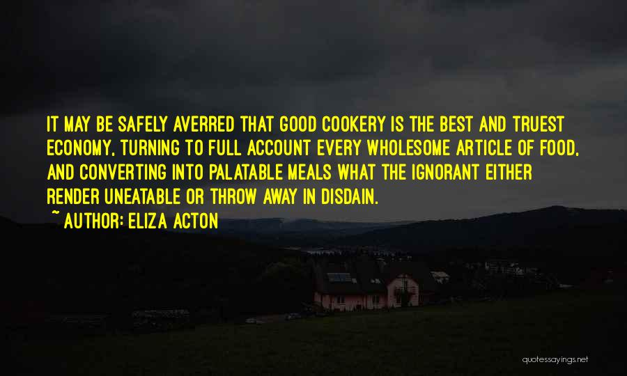 Best Good Food Quotes By Eliza Acton