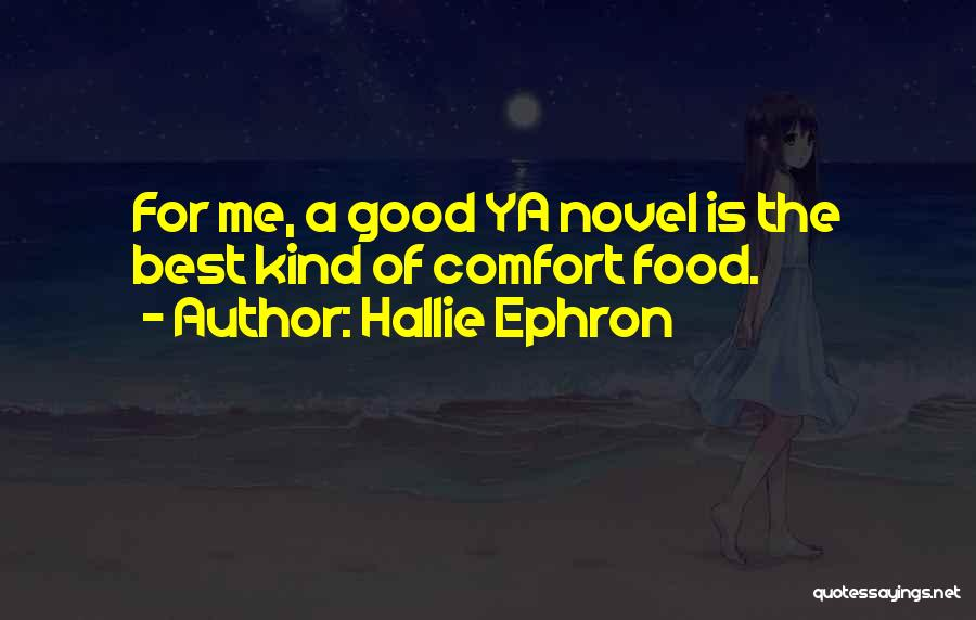 Best Good Food Quotes By Hallie Ephron