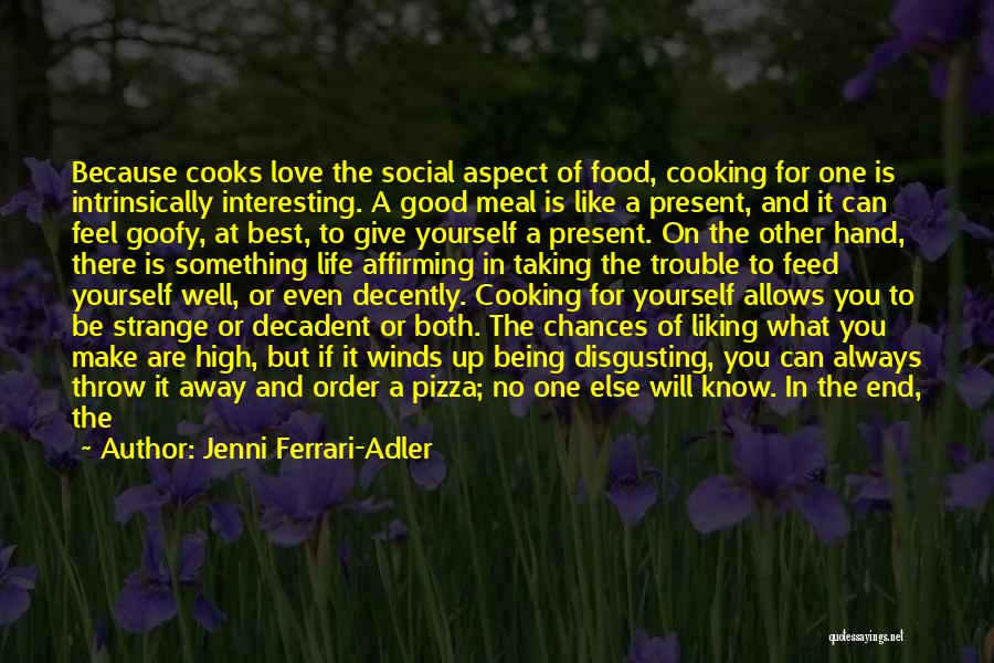 Best Good Food Quotes By Jenni Ferrari-Adler