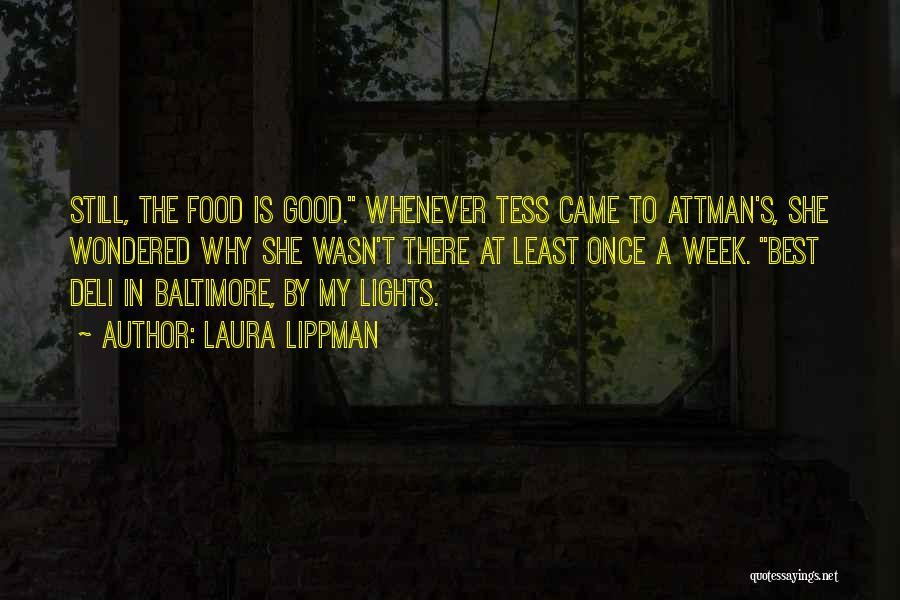 Best Good Food Quotes By Laura Lippman