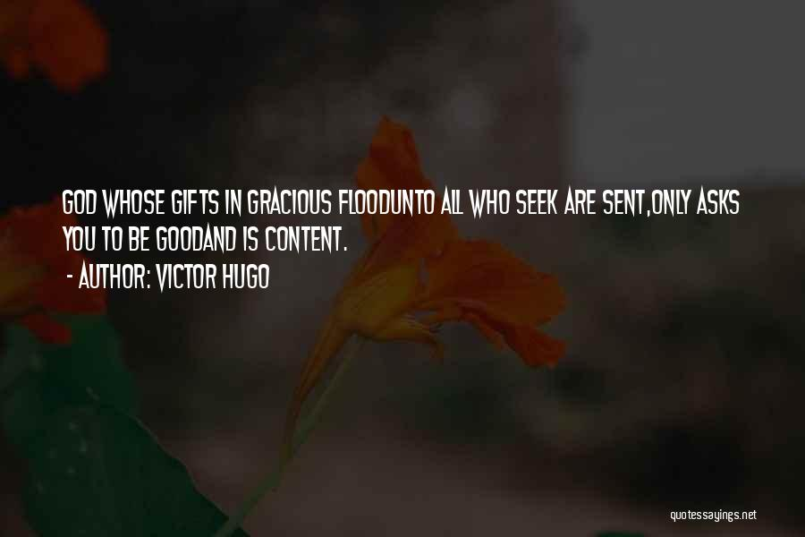 Best Goodness Gracious Me Quotes By Victor Hugo