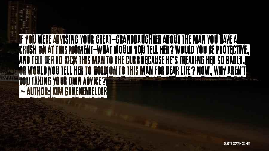 Best Granddaughter Quotes By Kim Gruenenfelder