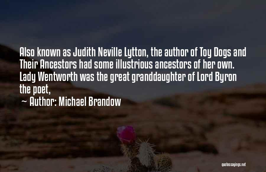 Best Granddaughter Quotes By Michael Brandow