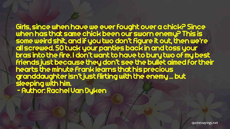 Best Granddaughter Quotes By Rachel Van Dyken