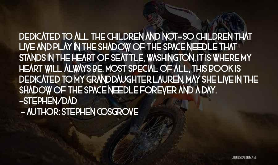 Best Granddaughter Quotes By Stephen Cosgrove