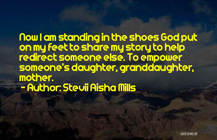 Best Granddaughter Quotes By Stevii Aisha Mills