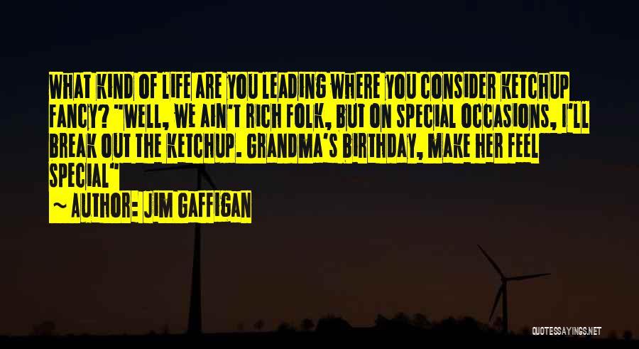 Best Grandma Birthday Quotes By Jim Gaffigan
