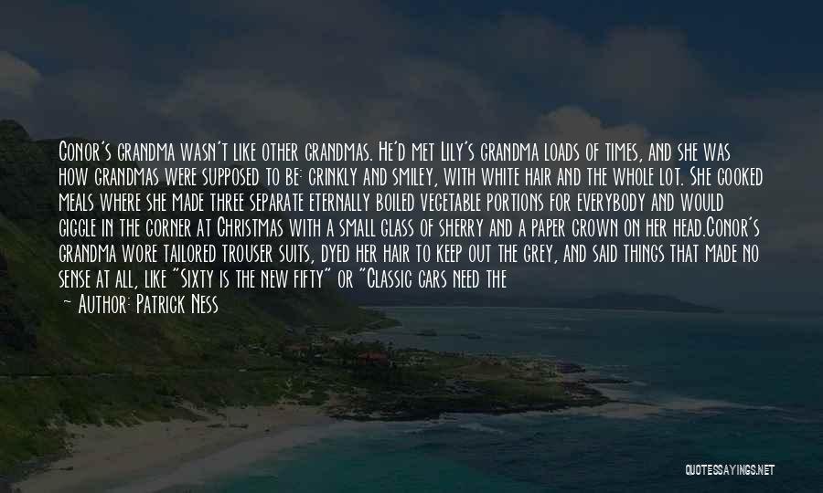 Best Grandma Birthday Quotes By Patrick Ness